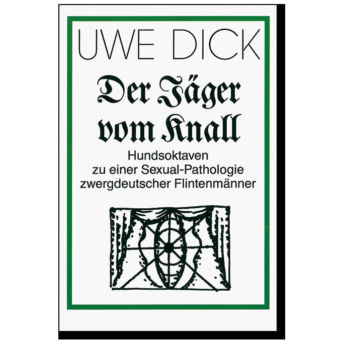 Musikkassette von Uwe Dick Der Jäger vom Knall