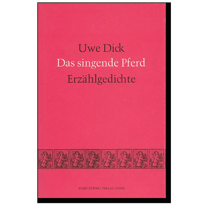 Buch von Uwe Dick Das singende Pferd Erstausgabe