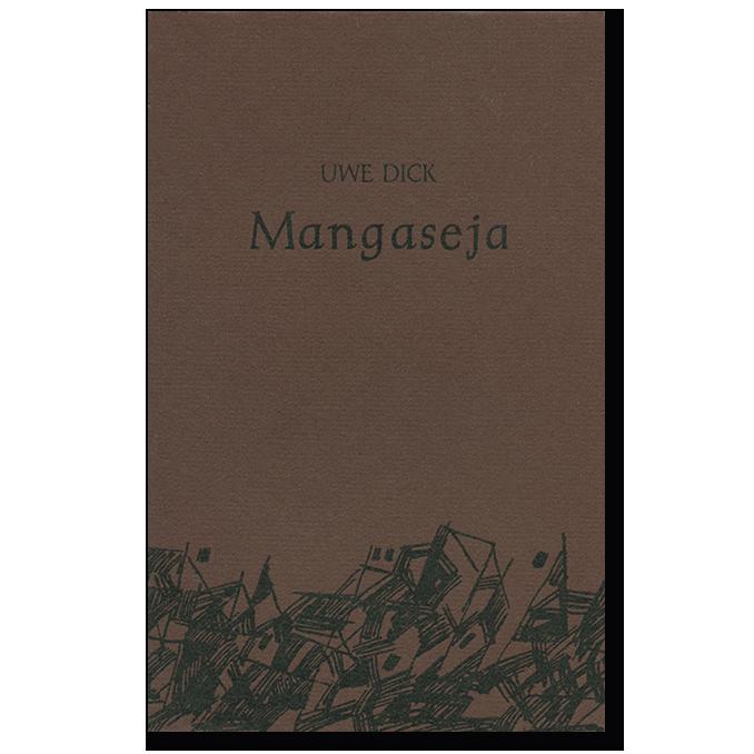 Buch von Uwe Dick Mangaseja Erstausgabe