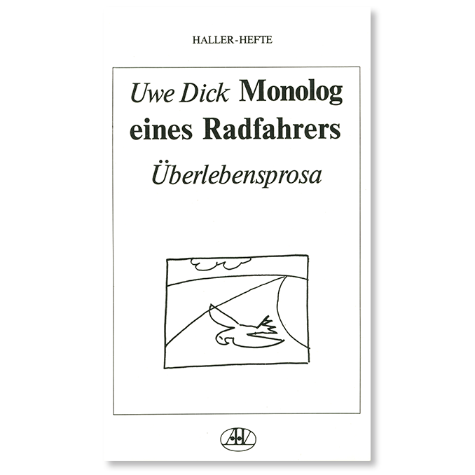 Buch von Uwe Dick Monolog eines Radfahrers