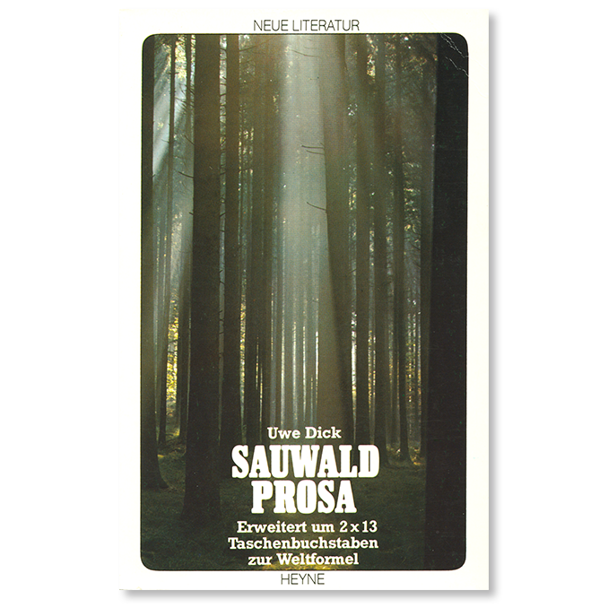 Buch von Uwe Dick Sauwaldprosa