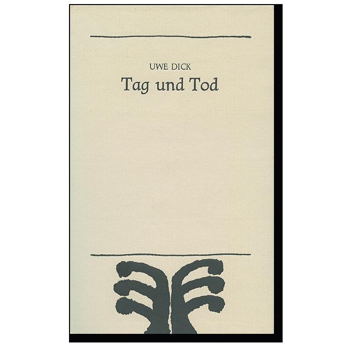 Buch von Uwe Dick Tag und Tag